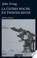 La última noche en Twisted River