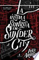 La última sonrisa en Sunder City (versión latinoamericana)