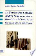 La Universidad Católica Andrés Bello