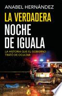 La verdadera noche de Iguala