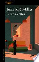 La vida a ratos