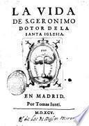La vida de S. Geronimo doctor de la S. iglesia
