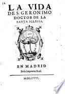 La Vida De S. Geronimo Doctor De La Santa Iglesia