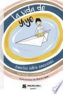 La vida de Yiye