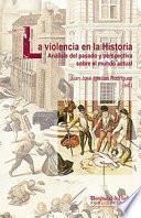LA VIOLENCIA EN LA HISTORIA