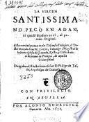 La Virgen Santissima no pecó en Adan, ni quedo deudora en el al pecado original