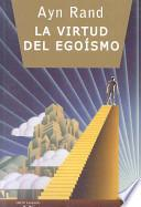 La virtud del egoismo/ The Virtue of Selfishness
