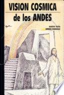 La visión cósmica de los Andes