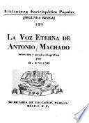 La voz eterna de Antonio Machado