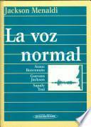La voz normal