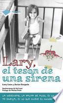Lary, el tesón de una sirena