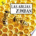Las abejas zumban