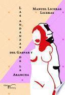 Las andanzas del Gaspar y de la Arancha
