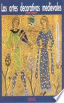 Las artes decorativas medievales