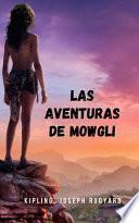 Las aventuras de Mowgli