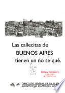 Las callecitas de Buenos Aires tienen un no se qué