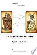Las Combinaciones Del Tarot. Guia Completa