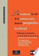 Las condiciones de vida de la población pobre desde la perspectiva territorial