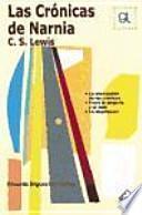 Las crónicas de Narnia : C. S. Lewis