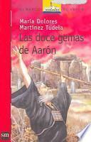 Las doce gemas de Aarón