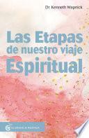 Las etapas de nuestro viaje espiritual