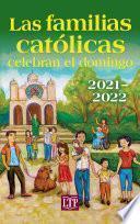 Las familias católicas celebran el domingo 2021-2022