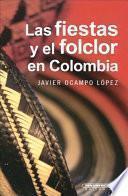 Las fiestas y el folclor en Colombia