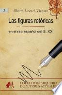 Las figuras retóricas en el rap español del siglo XXI