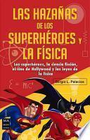 Las hazaas de los superhroes y la fsica