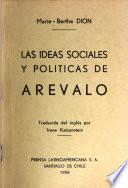 Las ideas sociales y políticas de Arévalo