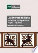 LAS LÁGRIMAS DEL CIERVO. LO SAGRADO EN LA POESÍA DE MIGUEL FERNÁNDEZ