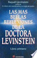 Las mas bellas reflexiones de la doctora Levinstein / The Most Beautiful Reflections of Dr. Levinstein