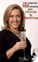 Las mejores 100 recetas para fiestas de Maricruz
