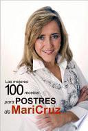 Las mejores 100 recetas para postres de Maricruz