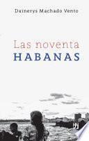 Las noventa Habanas