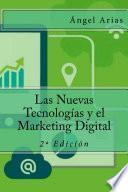 Las Nuevas Tecnologías y el Marketing Digital