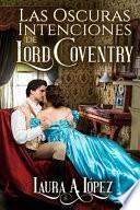 Las oscuras intenciones de Lord Coventry