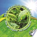 Las plantas producen su propio alimento / Plants Make Their Own Food
