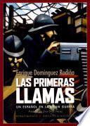 Las primeras llamas. Un español en la Gran Guerra