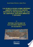 Las publicaciones sobre Próximo Oriente Antiguo en España durante el franquismo: el caso de Ampurias, Estudios Bíblicos y Sefarad