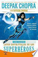 Las Siete Leyes Espirituales de los Superheroes