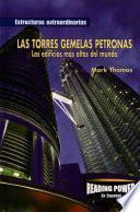 Las torres gemelas Petronas