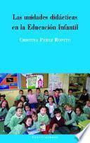 Las unidades didácticas en la educación infantil