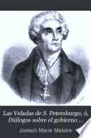 Las Veladas de S. Petersburgo, ó, Diálogos sobre el gobierno temporal de la Providencia