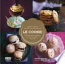 Le Cookie. Deliciosos dulces diseñados en París, horneados en Nueva York