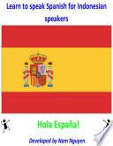Learn to Speak Spanish for Indonesian Speakers