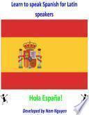Learn to Speak Spanish for Latin Speakers