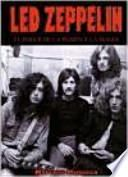 Led Zeppelin : el poder de la pasión y la magia