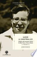 Leer a contraluz: Estudios sobre narrativa de Blest Gana a Bolaño
