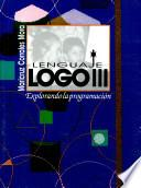 Lenguaje Logo Iii. Explorando la Programación